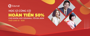 Mua Khoá Học Online EDUMALL Trên Sendo Hoàn Tiền 50%